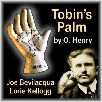 Tobin's Palm: Classic American Short Story, O. Henry