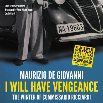 I Will Have Vengeance: The Winter of Commissario Ricciardi, Maurizio De Giovanni