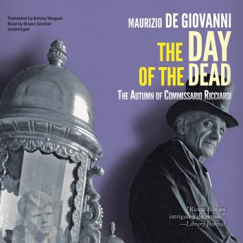 Day of the Dead: The Autumn of Commissario Ricciardi, Maurizio De Giovanni