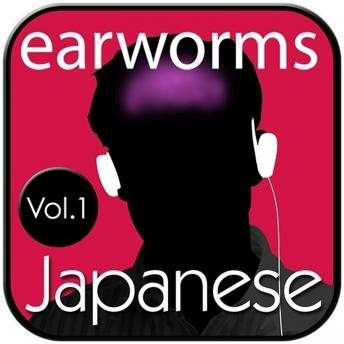 Download Rapid Japanese, Vol. 1 by Earworms Learning