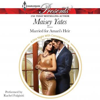 Married for Amari's Heir, Maisey Yates