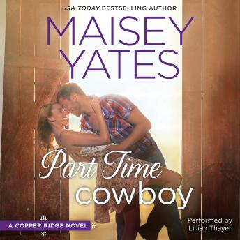 Part Time Cowboy, Maisey Yates