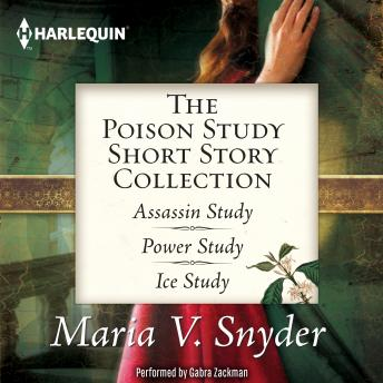 Poison Study Short Story Collection, Maria V. Snyder