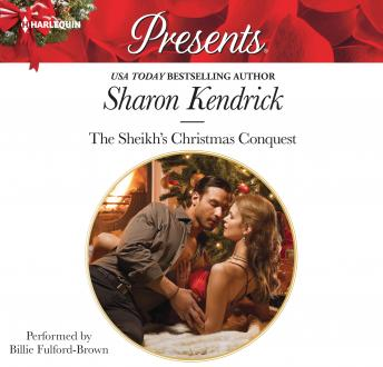 Sheikh's Christmas Conquest, Sharon Kendrick