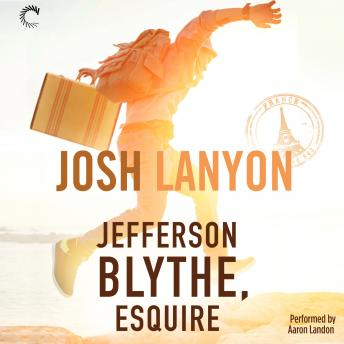 Jefferson Blythe, Esquire, Josh Lanyon