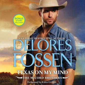 Texas on My Mind: w/ Bonus Story: What Happens on the Ranch, Delores Fossen