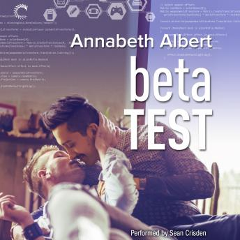 Beta Test, Audio book by Annabeth Albert