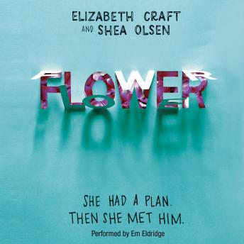 Flower, Elizabeth Craft, Shea Olsen