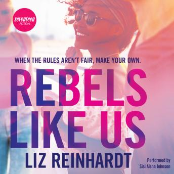 Rebels Like Us, Liz Reinhardt