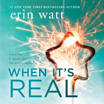When It's Real, Erin Watt