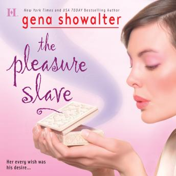 Pleasure Slave, Gena Showalter