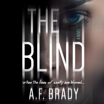 The Blind: A Chilling Psychological Suspense, A.F. Brady