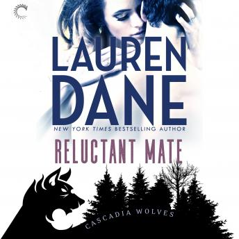 Reluctant Mate, Lauren Dane