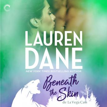 Beneath the Skin, Lauren Dane