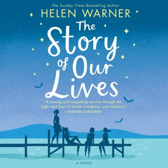 Story of Our Lives, Helen Warner