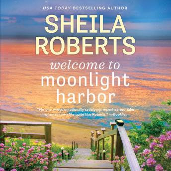 Welcome to Moonlight Harbor, Sheila Roberts