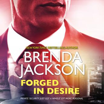 Forged in Desire: (The Protectors)