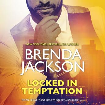 Locked in Temptation: (The Protectors)