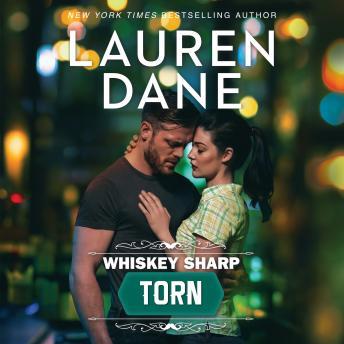 Whiskey Sharp: Torn: (Whiskey Sharp)