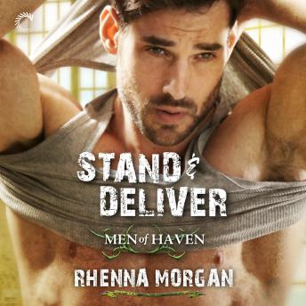 Stand & Deliver: Men of Haven