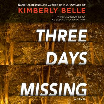 Three Days Missing: A Novel