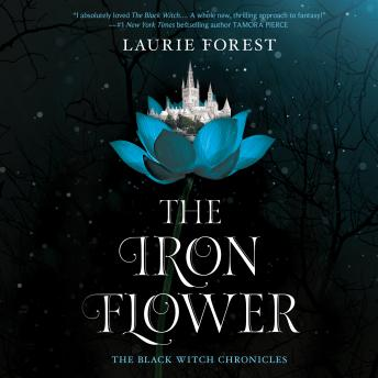 The  Iron Flower: (The Black Witch Chronicles)