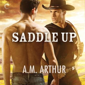 Saddle Up: A Gay Cowboy Romance
