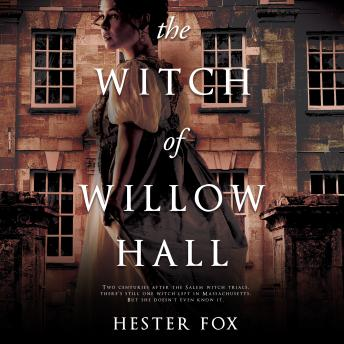 Witch of Willow Hall, Audio book by Hester Fox