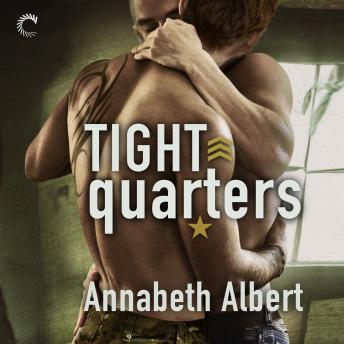 Tight Quarters, Audio book by Annabeth Albert