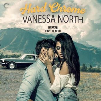 Hard Chrome, Vanessa North