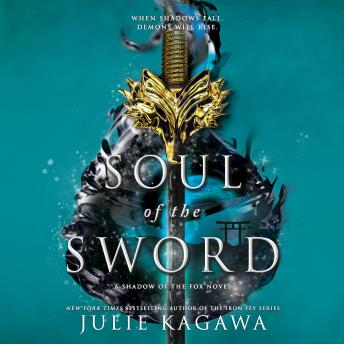 Soul of the Sword, Julie Kagawa