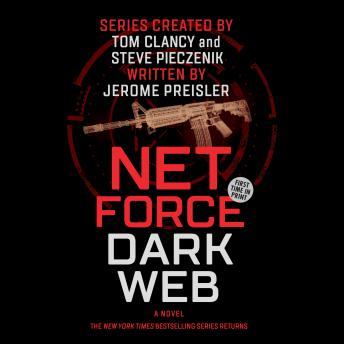 Net Force: Dark Web: Created by Tom Clancy and Steve Pieczenik, Jerome Preisler