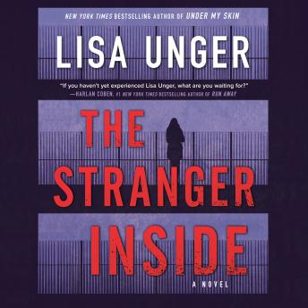 The Stranger Inside: A Novel