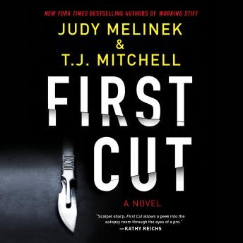 First Cut, T.J. Mitchell, Judy Melinek