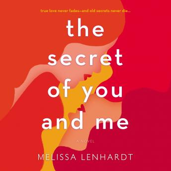 Secret of You and Me, Melissa Lenhardt