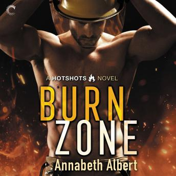 Download Burn Zone by Annabeth Albert