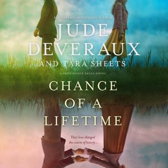 Chance of a Lifetime: A Providence Falls Novel, Tara Sheets, Jude Deveraux