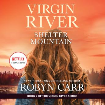 Shelter Mountain: A Virgin River Novel