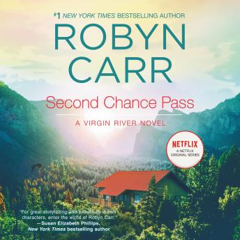 Second Chance Pass: A Virgin River Novel