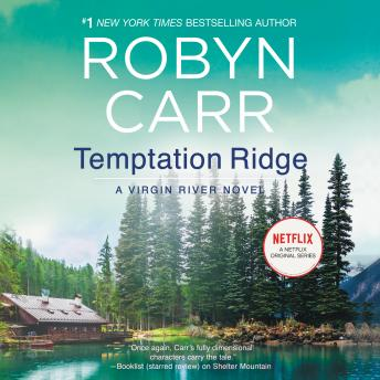 Temptation Ridge: A Virgin River Novel
