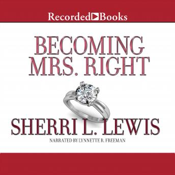 Becoming Mrs. Right, Sherri L. Lewis