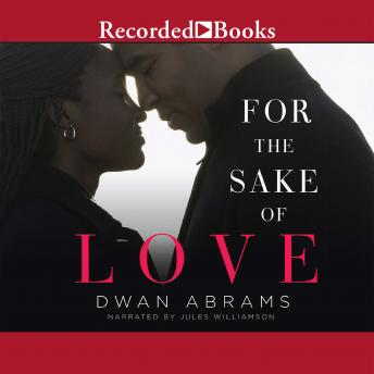 For the Sake of Love, Dwan Abrams