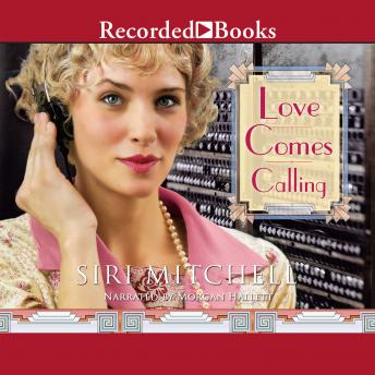Love Comes Calling, Siri Mitchell