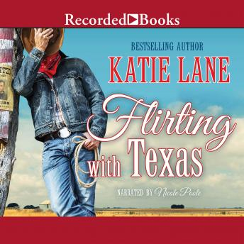 Flirting with Texas, Katie Lane