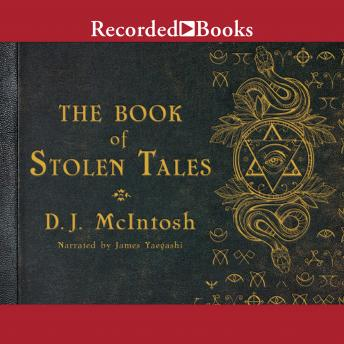 The Book of Stolen Tales, D.J. McIntosh