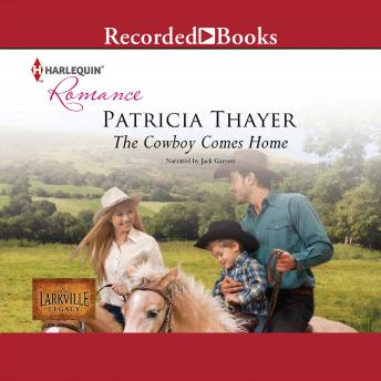 Cowboy Comes Home, Patricia Thayer