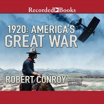 Download 1920: America's Great War by Robert Conroy