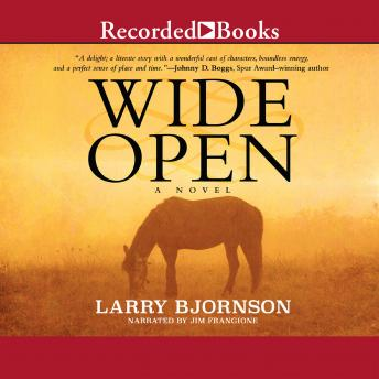 Wide Open, Larry Bjornson