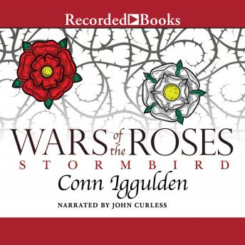 Wars of the Roses: Stormbird, Conn Iggulden