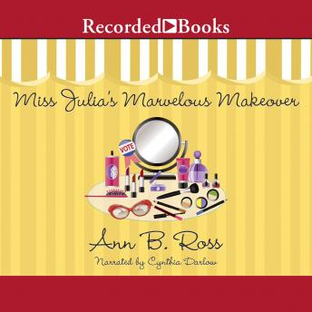 Miss Julia's Marvelous Makeover, Ann B. Ross